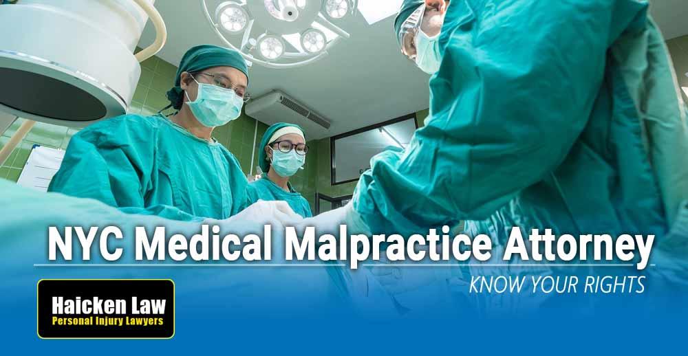 NYC Medical Malpractice Lawyer